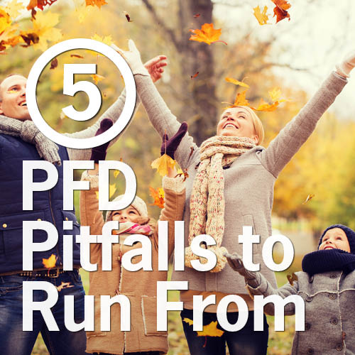 5 PFD Pitfalls to Run From