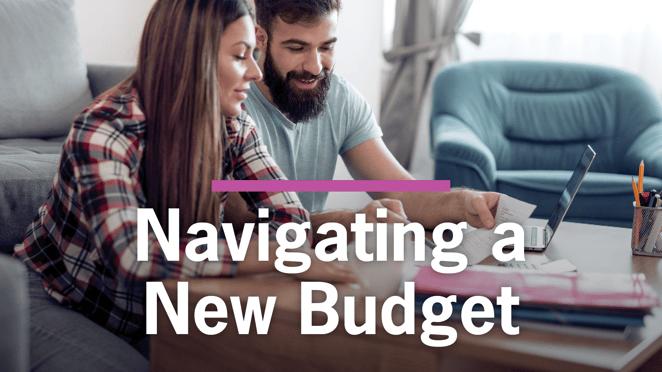 Blog-Navigating a New Budget