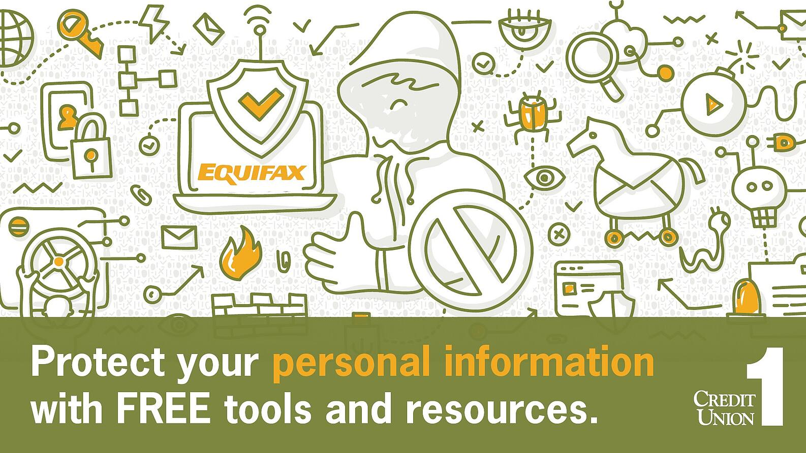 2017 Equifax Breech and How Credit Union 1 Protects Your Personal Information