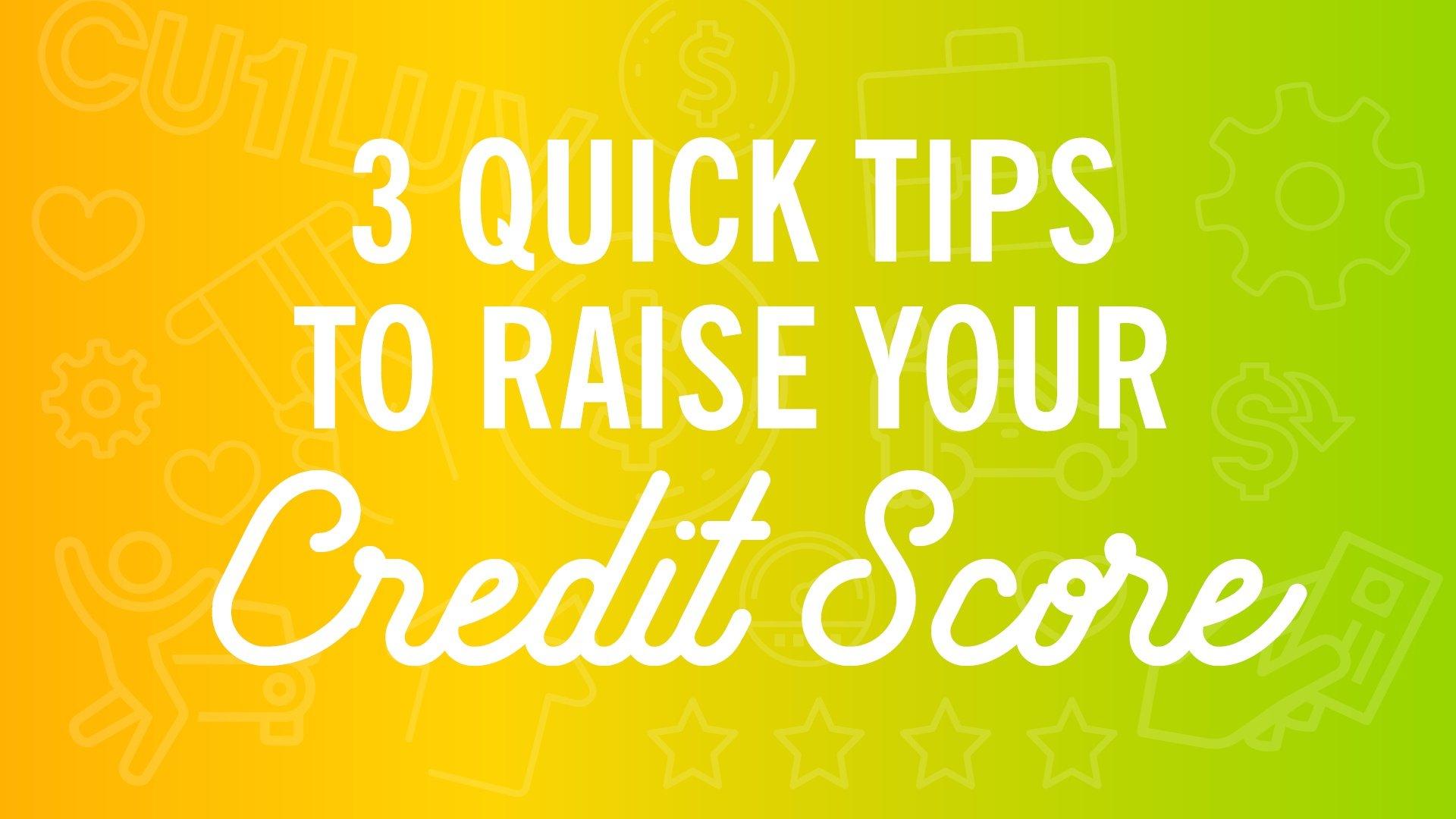 blog-savvymoney-3-quick-tips-to-raise-your-credit-score